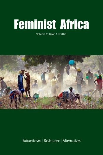 Feminist Africa - Extractivism, Resistance, Alternatives