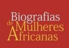 Biografias de Mulheres Africanas online home